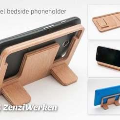 Download free 3D printing templates Travel Bedside Phoneholder cnc/laser, ZenziWerken
