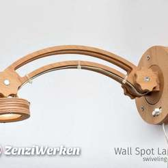 Download free 3D printing models Swiveling Wall Spot Lamp cnc/laser, ZenziWerken