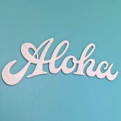 IMG_20200325_151453 crop.jpg Download free STL file Aloha Sign • 3D printable object, edditive