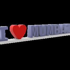 I love mumbai 3.png Télécharger fichier STL gratuit J'aime Mumbai (Sans soutien) • Design pour imprimante 3D, har3336