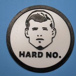 Download free 3D printing models Letterkenny Hard no coaster, snagman
