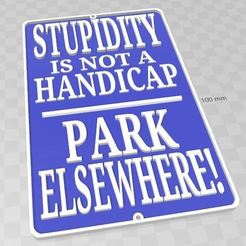 V1.JPG Download STL file Funny parking space sign • Design to 3D print, TKTrooper