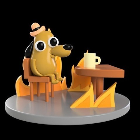"""Free 3D printer files """"This is Fine"""" Dog, Philin_theBlank"""