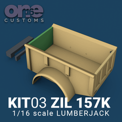 Download 3D printer files LUMBERJACK BED ZIL 157 K Scale 1/16 one16 customs, ONE16Customs