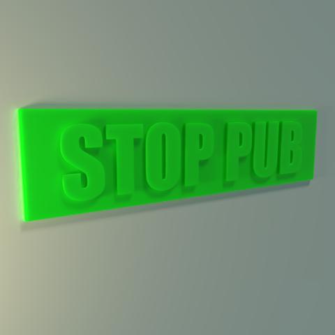 01.png Télécharger fichier STL gratuit Stop pub • Objet pour imprimante 3D, Vincent6m