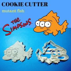 Sin Título(31).png Télécharger fichier STL Mutant Fish Simpsons COOKIE • Plan pour imprimante 3D, 3dlito