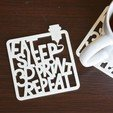Download free 3D model eat sleep 3d Print repeat, LordTailor