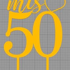 Mis 50 corazon.jpg Télécharger fichier STL Topper My 50 with heart • Design pour imprimante 3D, Chapu