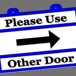 Fichier impression 3D gratuit Veuillez utiliser l'autre porte, rebeltaz