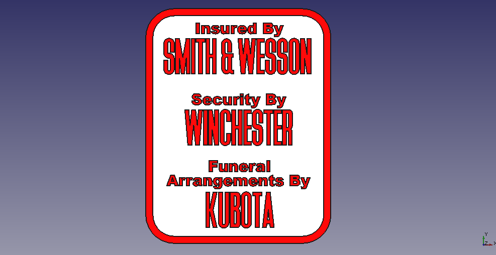 Screenshot_from_2020-09-24_22-45-28.png Download free STL file Insured-Security-Funeral Sign Plaque • Template to 3D print, rebeltaz