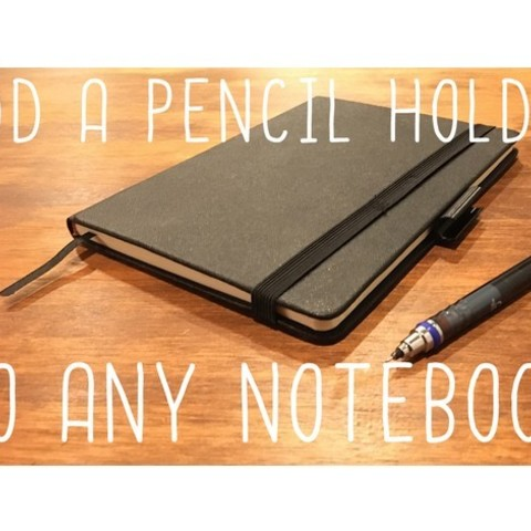 Free STL Pen holding tab for any pen/pencil and any notebook/notepad, wildrosebuilds