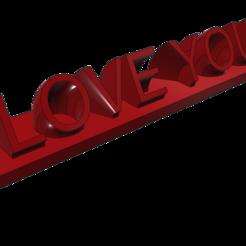 Imprimir en 3D gratis I LOVE YOU - Revolve Texte, Dreamer_3D