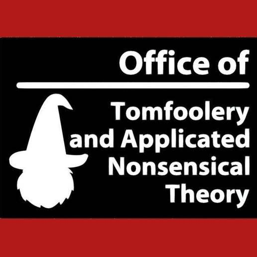 Download free 3D printing templates Office of Tomfoolery and Applicated Nonsensical Theory, sign, becker2