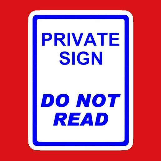 Download free 3D printer files PRIVATE SIGN - DO NOT READ, sign, becker2