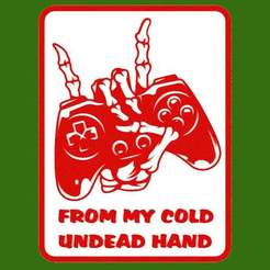 Download free 3D printer designs From My Cold Undead Hand, sign, becker2