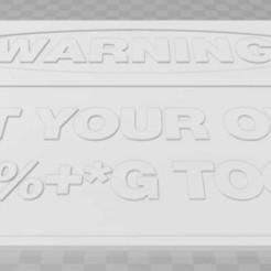 Descargar archivo 3D gratis Advertencia - Obtenga sus propias herramientas de instalación, firme, becker2