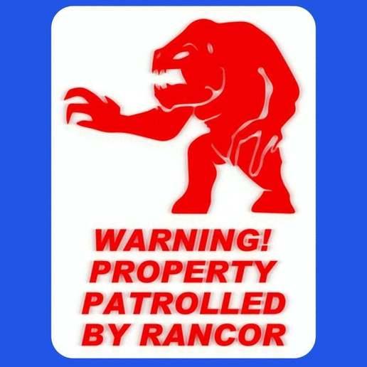 Download free 3D printer model WARNING - PROPERTY PATROLLED BY RANCOR, sign, becker2
