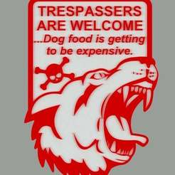 Download free 3D printer files TRESPASSERS ARE WELCOME, SIGN, becker2