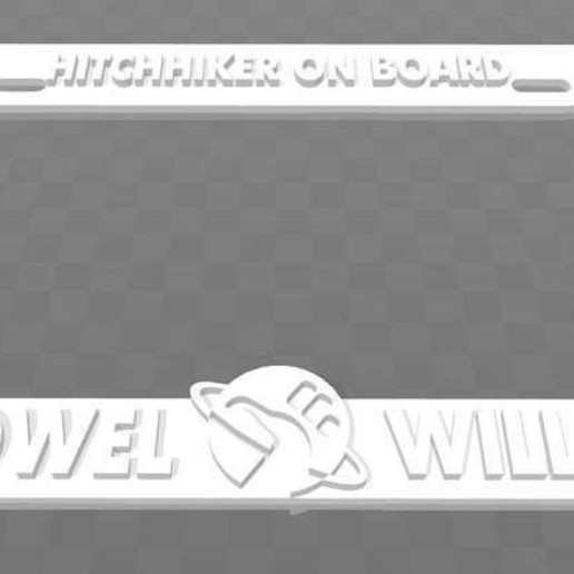 Download free 3D printer model Hitchhiker On Board - Have Towel, Will Travel, License Plate Frame, becker2