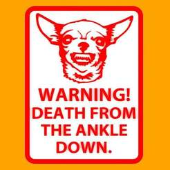 Download free 3D printing models Warning - Death From The Ankle Down, sign, becker2