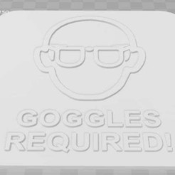 Download free STL Goggles Required Signage, becker2