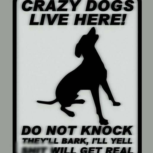 Download free STL file CRAZY DOGS LIVE HERE. SIGN, becker2