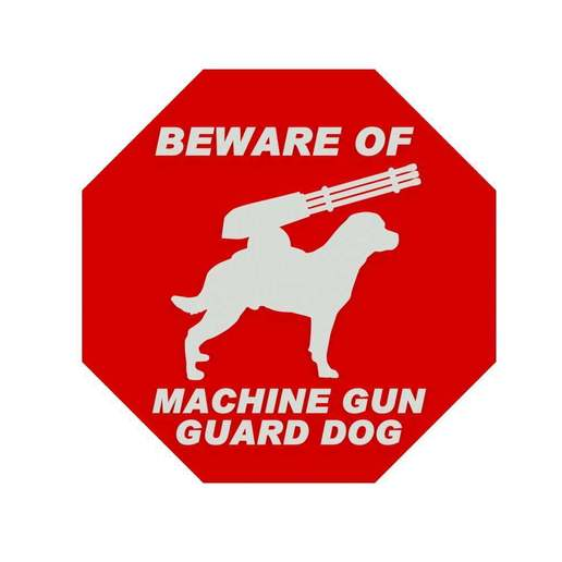 Download free 3D model BEWARE OF MACHINE GUN GUARD DOG SIGN, becker2
