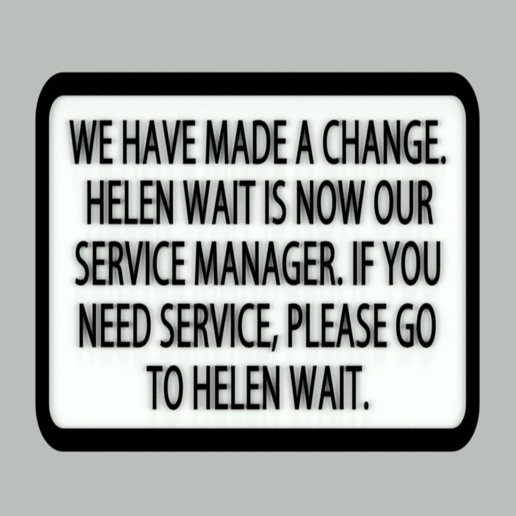 Download free 3D printing models Helen Wait Service Manager sign, becker2