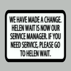 Download free 3D printing models Helen Wait Service Manager sign, becker2