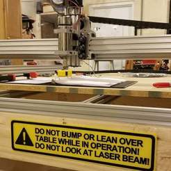 Download free 3D printing models CNC - Table Warning Sign, Do Not Bump or Lean Over Table. Do Not Look At Laser Beam, sign, becker2