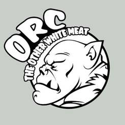 ORC_THE_OTHER_WHITE_MEAT_SIGN.jpg Download free STL file ORC, THE OTHER WHITE MEAT, sign • 3D print model, becker2