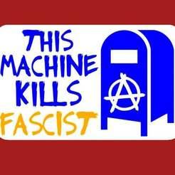THIS_MACHINE_KILLS.jpg Télécharger fichier STL gratuit CETTE MACHINE TUE LE FASCISTE, signez (une demande) • Objet imprimable en 3D, becker2