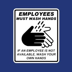 Download free STL file EMPLOYEES MUST WASH HANDS, IF AN EMPLOYEE IS NOT AVAILABLE, WASH YOUR OWN HANDS, sign • 3D print template, becker2