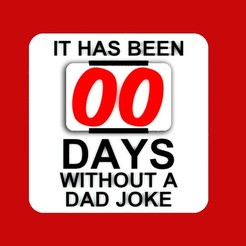 Download free STL IT HAS BEEN 00 DAYS WITHOUT A DAD JOKE, sign (2 Parts), becker2