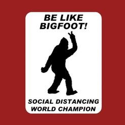 Télécharger fichier STL gratuit SOYEZ COMME BIGFOOT ! CHAMPION DU MONDE DE LA DISTANCE SOCIALE, signe (Coronavirus), becker2