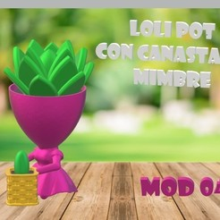 LOLI POT - CANASTA DE MIMBRE.jpg Download STL file LOLI POT - WITH WICKER BASKET • 3D printable model, Magonet