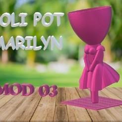 LOLI POT - Marilyn.jpg Download STL file LOLI POT - Marilyn! • 3D printable template, Magonet