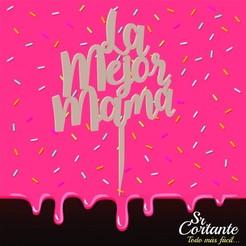 Descargar modelo 3D DIA DE LA MADRE CAKE TOPPERS -  Mother's day , SrCortante