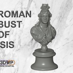 Download free 3D printing files Roman Bust Of Isis, 3DWP