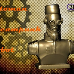 Download free 3D printer model Ottoman Steampunk Robot Bust, 3DWP