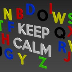 """lettres.PNG Download STL file Alphabet and numbers 3D make """"Keep Calm."""" • 3D printer model, Karben"""