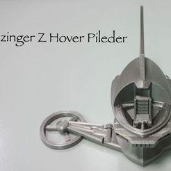 modelo stl gratis Mazinger Z Hover Pileder, ROYLO