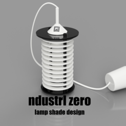 industrl zero_1_2.png Download STL file ndustrl zero - lamp shade • Model to 3D print, printbl