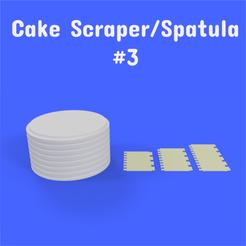 3 1.png Download STL file Cake Scraper/Spatula - Model #3 • 3D print design, DL3D
