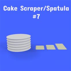 7 1.png Download STL file Cake Scraper/Spatula - Model #7 • Design to 3D print, DL3D