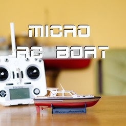 Download 3D printer templates Micro RC boat , maca-artwork