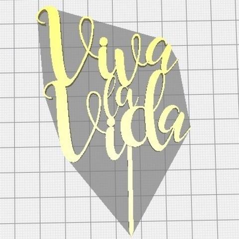 Download free 3D printer files Topper Torta cake ( Viva la Vida), SrPotrillo