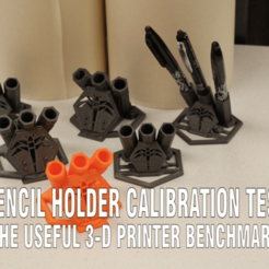 Free 3D printer designs Dragonfly Pencil Holder - Benchmark Test, DragonflyFabrication