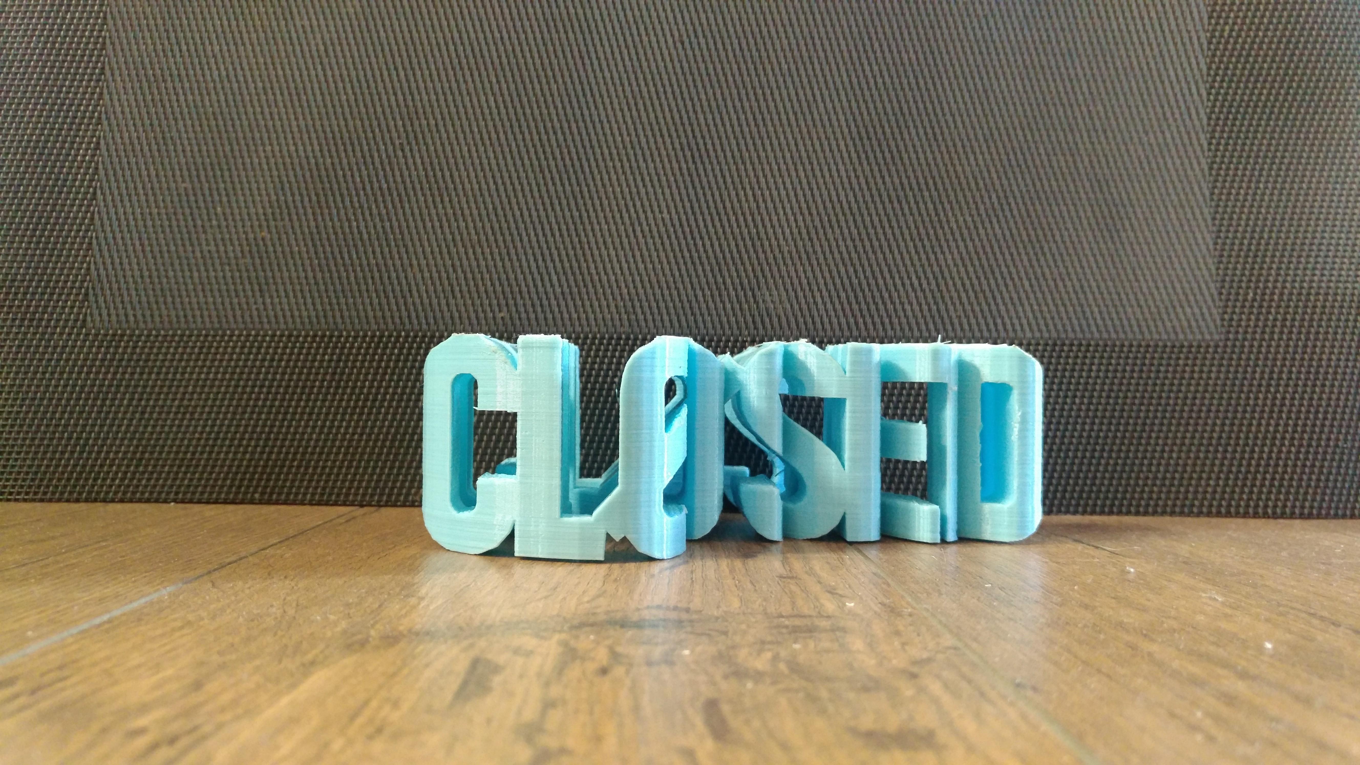 IMG_20180723_110046.jpg Download STL file OPEN/CLOSED Shop sign • 3D printing model, rocknrollah84