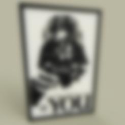 Your_Empire_Needs_YOU.stl Télécharger fichier STL gratuit StarWars - Dark Vador -Votre empire a besoin de VOUS - vieille affiche • Design pour imprimante 3D, yb__magiic